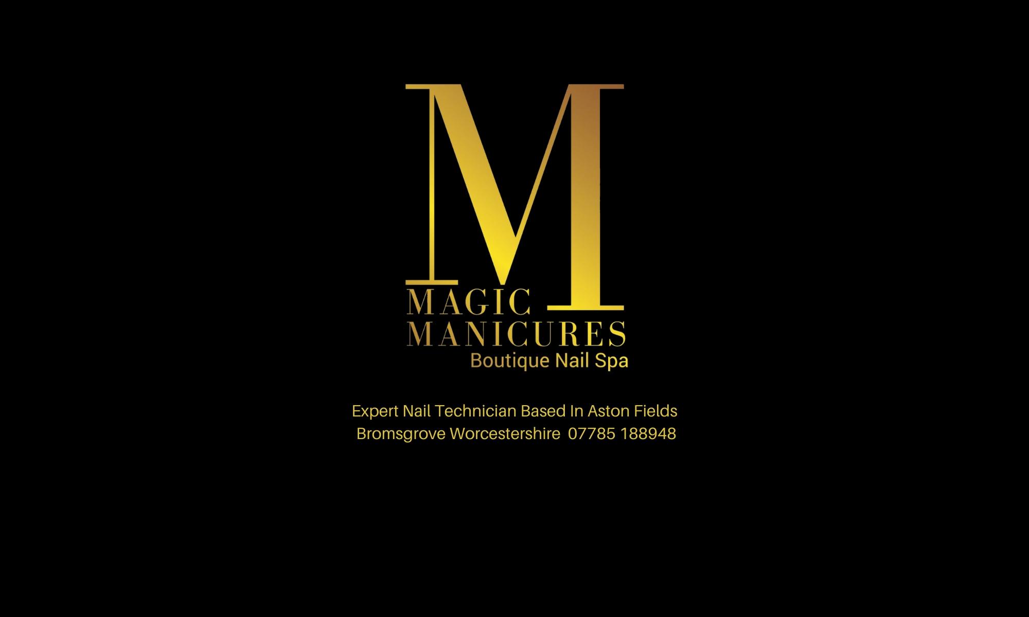 Magic Manicures Boutique Nail Spa